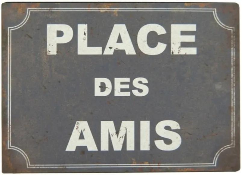 Plechová ceduľa Antic Line Place Des Amis
