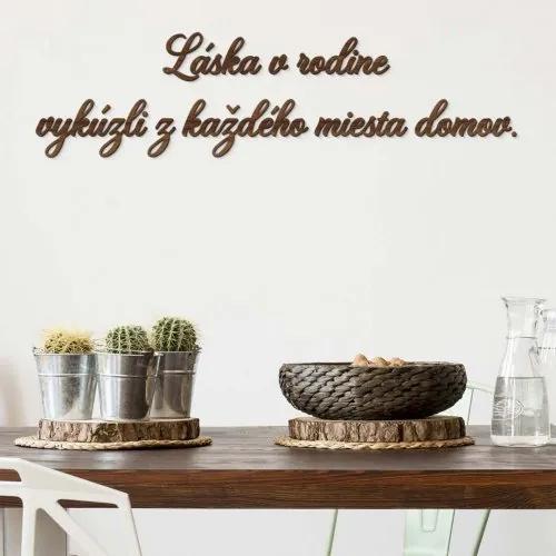 Najkrajší drevený citát na stenu - Láska v rodine