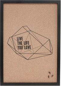 Hübsch Korková nástenka Live the Life You Love