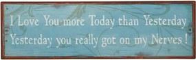 Bighome - Ceduľa I LOVE YOU MORE TODAY ... - modrá