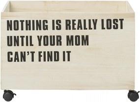 Bloomingville Úložný box na kolieskach Nothing Is Lost