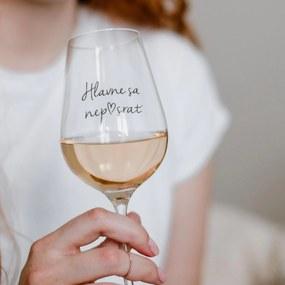 Bella Rose Pohár na víno Hlavne sa nep♥srať SK