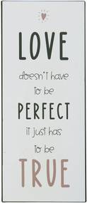IB LAURSEN Plechová ceduľa Love doesn't have to be perfect