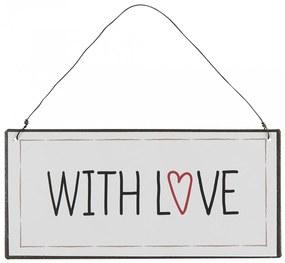 IB LAURSEN Závesná kovová ceduľa With Love
