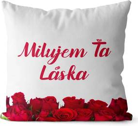 Vankúšik Milujem ťa – ruže (Veľkosť: 55 x 55 cm)