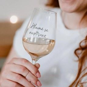 Bella Rose Pohár na víno Hlavně se nep♥srat CZ